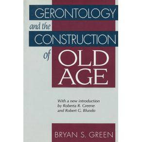 Gerontology-and-the-Construction-of-Old-Age