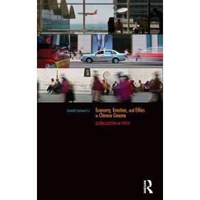 Economy-Emotion-and-Ethics-in-Chinese-Cinema