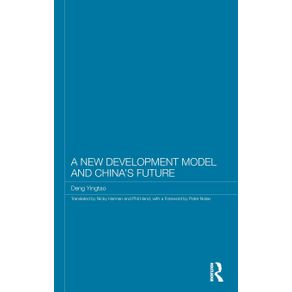 A-New-Development-Model-and-Chinas-Future