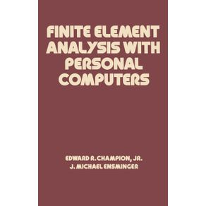 Finite-Element-Analysis-with-Personal-Computers