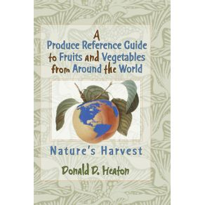 A-Produce-Reference-Guide-to-Fruits-and-Vegetables-from-Around-the-World