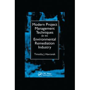 Modern-Project-Management-Techniques-for-the-Environmental-Remediation-Industry