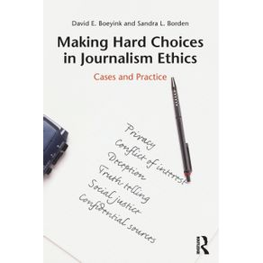 Making-Hard-Choices-in-Journalism-Ethics