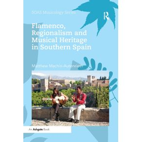 Flamenco-Regionalism-and-Musical-Heritage-in-Southern-Spain