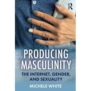 Producing-Masculinity