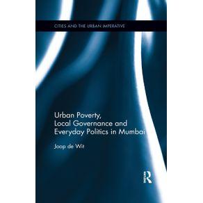 Urban-Poverty-Local-Governance-and-Everyday-Politics-in-Mumbai