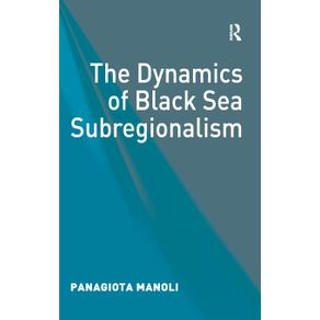 The-Dynamics-of-Black-Sea-Subregionalism