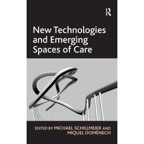 New-Technologies-and-Emerging-Spaces-of-Care