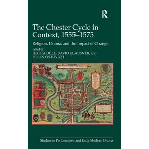 The-Chester-Cycle-in-Context-1555-1575