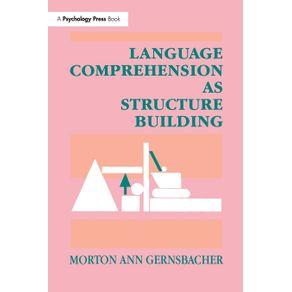 Language-Comprehension-As-Structure-Building