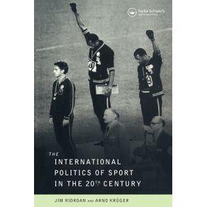 The-International-Politics-of-Sport-in-the-Twentieth-Century