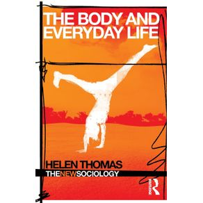 The-Body-and-Everyday-Life