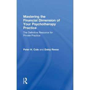 Mastering-the-Financial-Dimension-of-Your-Psychotherapy-Practice