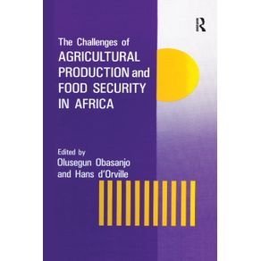 The-Challenges-Of-Agricultural-Production-And-Food-Security-In-Africa