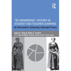 Re-Membering-History-in-Student-and-Teacher-Learning