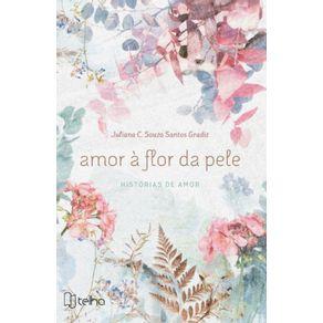 Amor-a-flor-da-pele--Historias-de-amor