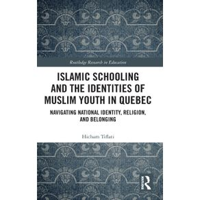 Islamic-Schooling-and-the-Identities-of-Muslim-Youth-in-Quebec