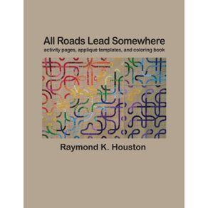 All-Roads-Lead-Somewhere