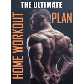 The-Ultimate-Home-Workout-Plan