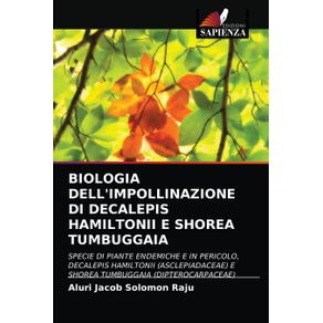 BIOLOGIA-DELLIMPOLLINAZIONE-DI-DECALEPIS-HAMILTONII-E-SHOREA-TUMBUGGAIA