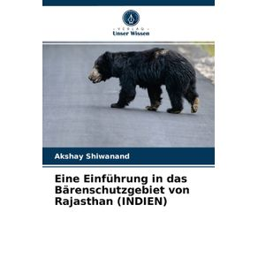 Eine-Einfuhrung-in-das-Barenschutzgebiet-von-Rajasthan--INDIEN-