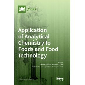 Application-of-Analytical-Chemistry-to-Foods-and-Food-Technology