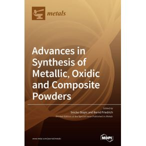 Advances-in-Synthesis-of-Metallic-Oxidic-and-Composite-Powders
