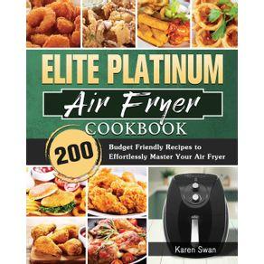 Elite-Platinum-Air-Fryer-Cookbook