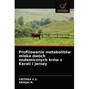 Profilowanie-metabolitow-mleka-dwoch-endemicznych-krow-z-Kerali-i-Jersey