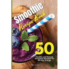 The-Smoothie-Recipe-Book