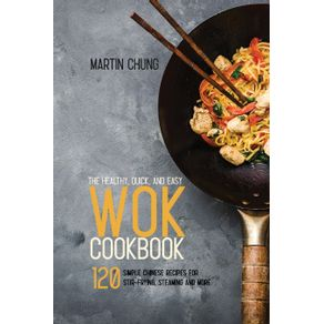 The-Healthy-Quick-and-Easy-Wok-Cookbook