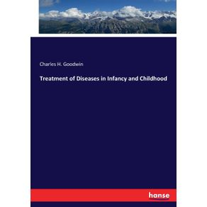 Treatment-of-Diseases-in-Infancy-and-Childhood