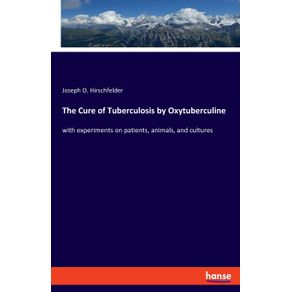 The-Cure-of-Tuberculosis-by-Oxytuberculine