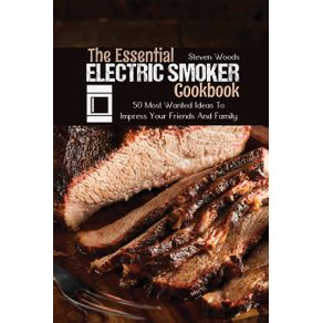 The-Essential-Electric-Smoker-Cookbook
