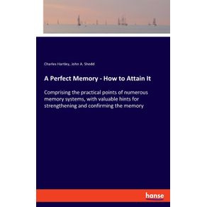 A-Perfect-Memory---How-to-Attain-It