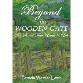 Beyond-the-Wooden-Gate
