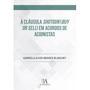 A-clausula-shotgun--buy-or-sell--em-acordos-de-acionistas