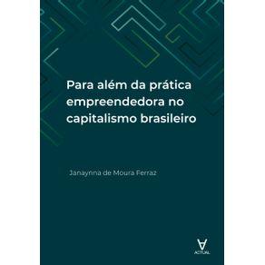 Para-alem-da-pratica-empreendedora-no-capitalismo-brasileiro