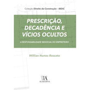 Prescricao-decadencia-e-vicios-ocultos--A-responsabilidade-negocial-do-empreiteiro