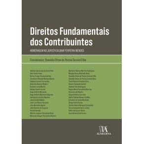 Direitos-fundamentais-dos-contribuintes--Homenagem-ao-jurista-Gilmar-Ferreira-Mendes