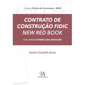 Contrato-de-construcao-fidic-new-red-book--Civil-law-e-o-sistema-legal-brasileiro