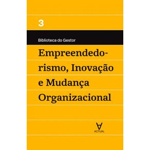 Empreendedorismo-inovacao-e-mudanca-organizacional