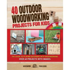 40-Outdoor-Woodworking-Projects-for-Kids