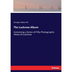 The-Lucknow-Album