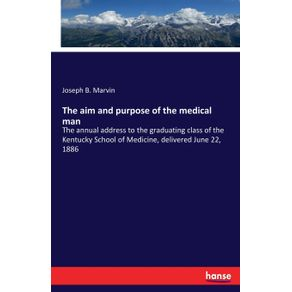 The-aim-and-purpose-of-the-medical-man