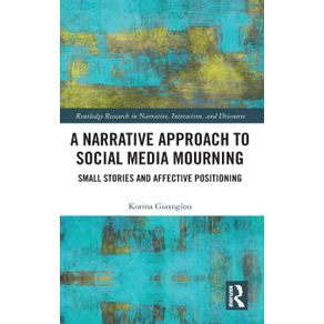 A-Narrative-Approach-to-Social-Media-Mourning