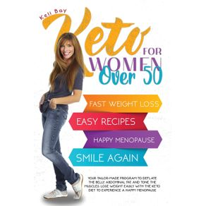 Keto-For-Women-Over-50-YOUR-TAILOR-MADE-PROGRAM-TO-DEFLATE-THE-BELLY-ABDOMINAL-FAT