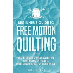 Beginners-Guide-to-Free-Motion-Quilting