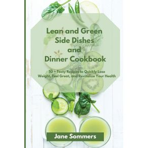 Lean-and-Green--S-d--Dishes-and--D-nn-r-Cookbook