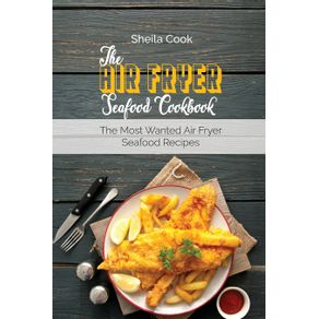The-Air-Fryer-Seafood-Cookbook